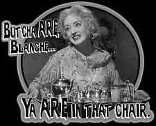 """60's Cult Classic What Ever Happened to Baby Jane? """"But'cha ARE"""" custom tee"""