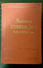 Baedeker SÜDBAYERN TIROL SALZBURG usw., Handbuch für Reisende 1914