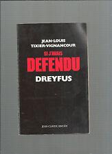 """Si j""""avais défendu Dreyfus Jean-Louis Tixier-Vignancour REF E25"""