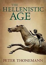 The Hellenistic Age by Peter Thonemann (2016, Hardcover)