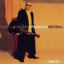 PAUL CARRACK - IT AIN'T OVER  CD NEU