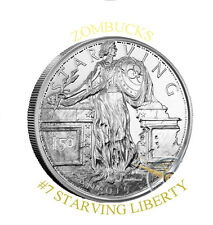 2019 STARVING LIBERTY SILVER BULLION ZOMBUCKS ROUND.999 FINE #7 IN SERIES