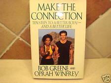 Make the Connection by Bob Greene, Oprah Winfrey Diet