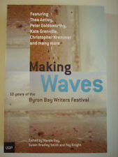Aust BYRON BAY WRITERS FESTIVAL - 'MAKING WAVES'  - 2006 - 20 short stories  s/c