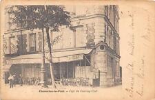 CPA 94 CHARENTON LE PONT CAFE DU TOURING CLUB (dos non divisé) CPA RARE