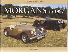 Morgan 3 RUOTE 4/4 PLUS 4 PLUS 8 1912-97 Design & prod. LIBRO di Storia * rilegato *