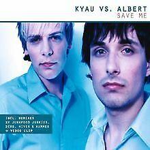 Save Me von Kyau Vs.Albert | CD | Zustand gut