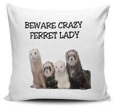 Beware Crazy FERRET LADY Novelty Cushion Cover