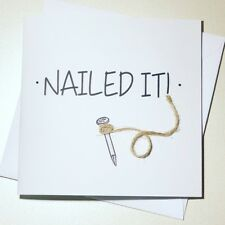'Nailed It' Congratulations/Well Done/ New Job/ Passed exams Handmade Card