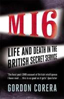 MI6: Life and Death in the British Secret Service, Corera, Gordon, New, Book