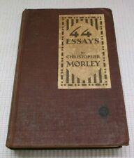 ANTIQUE 44 ESSAYS BY CHRISTOPHER MORLEY COPYRIGHT 1925