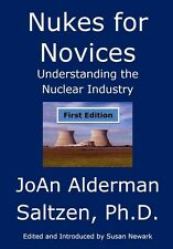 Nukes for Novices: Understanding the Nuclear Industry Weapons Waste Medicine