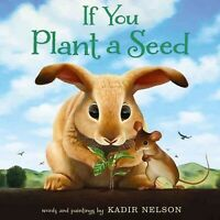 If You Plant a Seed, School And Library by Nelson, Kadir, Brand New, Free shi...