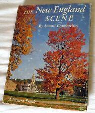 1965 The New England Scene by Samuel Chamberlain Hardcover w/Dust Jacket Book
