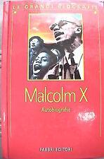 AUTOBIOGRAFIA Malcolm X Fabbri Le Grandi Biografie Storia Neri d America di e in