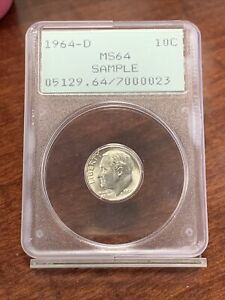 1964-D Roosevelt Dime - Sample - Graded PCGS MS64 *023 green label