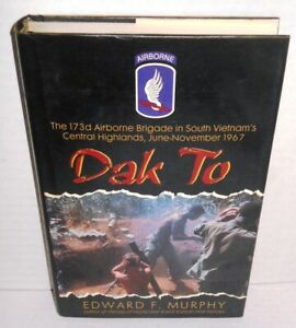 BOOK Vietnam Dak To 173d Airborne Brigade Central Highlands 1967 Murphy op '93