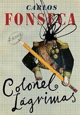 Colonel Lágrimas: By Fonseca Suárez, Carlos