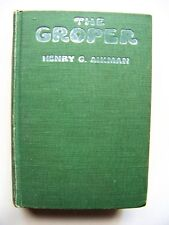 RARE 1919 1st Edition THE GROPER By HENRY G. AIKMAN
