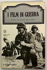 I film di guerra Norman Kagan Milano Libri Storia illustrata del cinema
