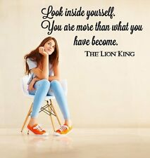 'Look inside yourself. You are more than what you have become.' Wall Stickers UK