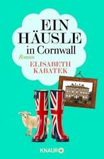 Ein Häusle in Cornwall von Elisabeth Kabatek (2016, Taschenbuch), UNGELESEN