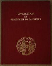 Lacam Civilisation et monnaies byzantines 1974 Byzantine Empire numismatics