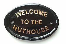 Welcome To The Nuthouse, funny sign,welcome sign, house sign ,resin plaque