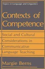 Contexts of Competence : Social and Cultural Considerations in Communicative...