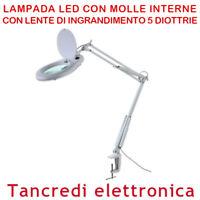 LENTE D'INGRANDIMENTO 12CM 5 DIOTTRIE CON MOLLE INTERNE LAMPADA LED MORSETTO