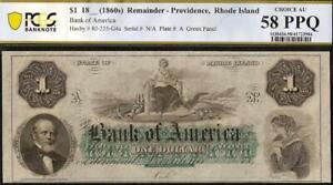 1860s $1 DOLLAR BILL BANK OF AMERICA LARGE CURRENCY OLD PAPER MONEY PCGS 58
