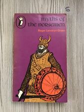 Myths of the Norsemen: Retold from the Old Norse Po... by Green, Roger 1976