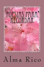 Poesias para Recordar by Alma Rico (2012, Paperback)