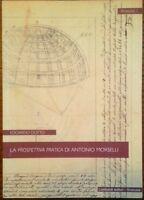 La prospettiva pratica di Antonio Morselli - Edoardo Dotto