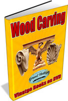 RARE WOOD CARVING BOOKS ON DVD - CARPENTRY, CARVING, WOODWORK, LATHE, TURNING