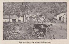 1893  --  ALGERIE   LES ABORDS DE LA MINE D EL HAMINAT    3H765