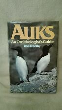 Auks An Ornithologists Guide by Ron Freethy Facts Publications 1987