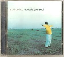 Andre De Lang - Educate Your Soul (CD 2001) NEW/SEALED