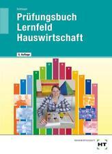 Prüfungsbuch Lernfeld Hauswirtschaft von Cornelia A. Schlieper (2014, Taschenbuch)