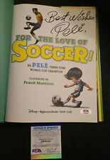 PELE SIGNED FOR THE LOVE OF SOCCER BOOK WORLD CUP BRAZIL PSA/DNA CERTED #AH48562