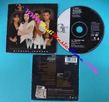 CD Singolo 3T Featuring Michael Jackson Why FFM 663538 1 EU 1996 CARDSLEEVE(S26)