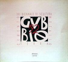 XXI BIENNALE DI SCULTURA GUBBIO 1992 CEMENTO METALLO TERRA BENUCCI 1992