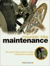 Mountain Bike Maintenance: The Easy-To-Follow Guide to Routine-ExLibrary