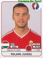 663 ROLAND JUHASZ MAGYARORSZAG HUNGARY VIDEOTON.FC STICKER EURO 2016 PANINI