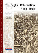 The English Reformation 1485-1558 by Colin Pendrill (Paperback, 2000)