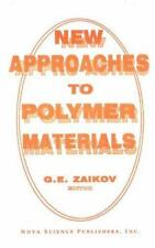 New Approaches to Polymer Materials, Hardcover by Zaikov, Gennadii Efremovich.