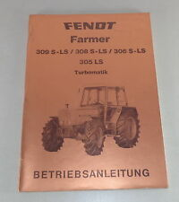 Betriebsanleitung Fendt Farmer 309S-LS / 308 S-LS / 306 S-LS / 305 LS Turbomatik