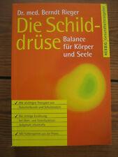 Die Schilddrüse von Berndt Rieger (2007, Taschenbuch)