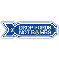 DROP FORDS NOT BOMBS STICKER fiesta rs escort focus cosworth 180mm wide