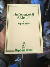 The Science of Alchymy Spiritual and Material by Sapere Aude / Alchemy / Occult